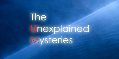 The Unexplained Mysteries