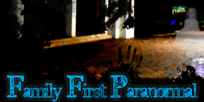 Family First Paranormal