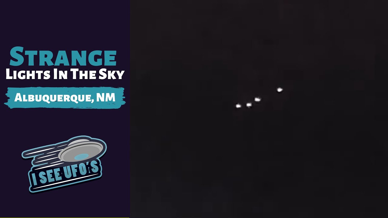 Unknown Lights In The Sky Above Albuquerque New Mexico – 12th Oct 2018